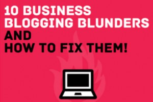 10 Business Blogging Blunders