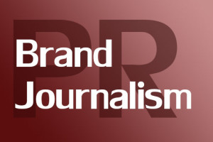 Brand Journalism as the new PR